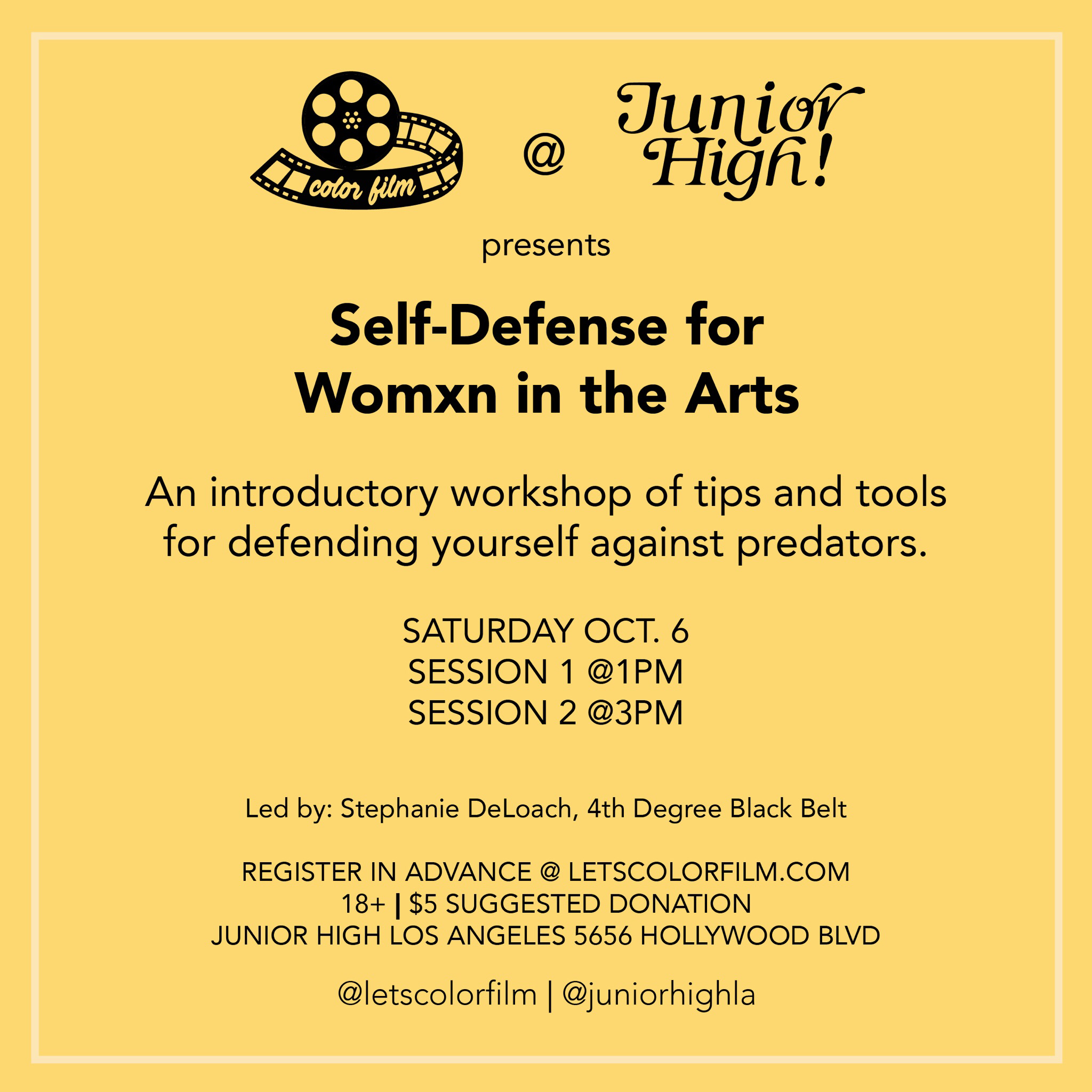 Color Film Self-Defense for Womxn in the Arts October 6, 2018